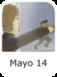 MAYO 14.