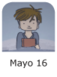 MAYO 16.